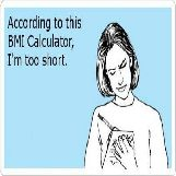 I'm Too Short According to BMI Calculator