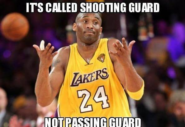 [Image: its-called-shooting-guard-not-passing-guard.jpg]